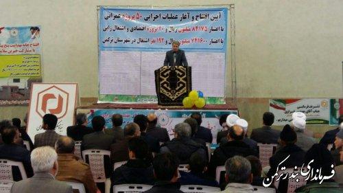 مراسم متمرکز افتتاح و آغاز عملیات اجرایی پروژه های عمرانی، اقتصادی و اشتغالزایی شهرستان ترکمن