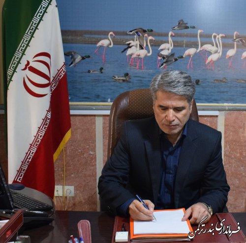 پیام تبریک فرماندار ترکمن به مناسبت فرارسیدن روز بزرگداشت شهدا
