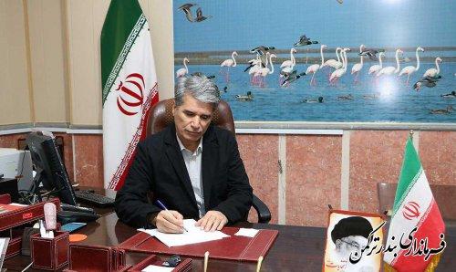 پیام تبریک فرماندار ترکمن به مناسبت نیمه شعبان و روز سربازان گمنام امام زمان(عج)