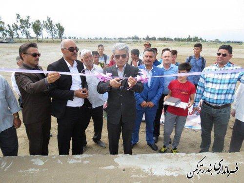 افتتاح زمین فوتبال ساحلی شهرستان ترکمن