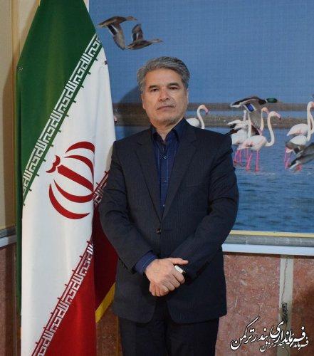 پیام تبریک فرماندار شهرستان بندرترکمن به مناسبت فرارسیدن نوروز ۱۳۹۹