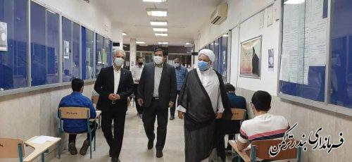 بازدید فرماندار ترکمن از روند برگزاری آزمون سراسری در شهرستان